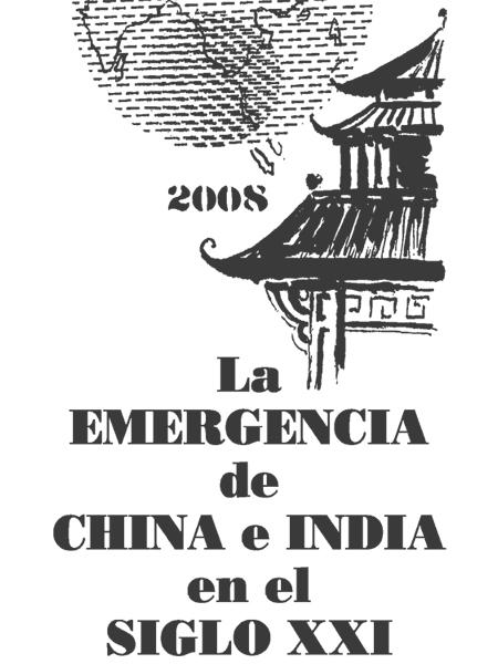 La emergencia de China e India en el Siglo XXI