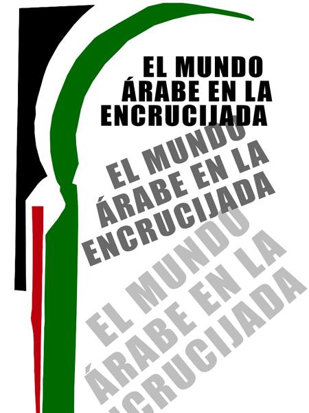 El Mundo Árabe en la encrucijada