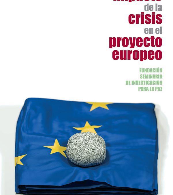 El proyecto europeo amenazado
