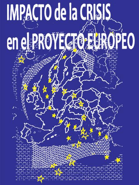 Impacto de la crisis en el proyecto europeo