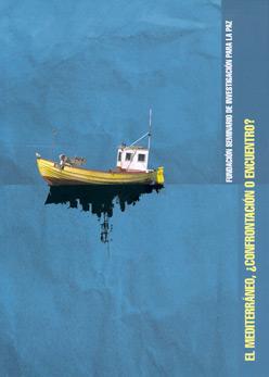 El Mediterráneo, ¿confrontación o encuentro?