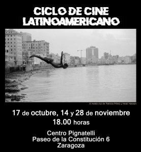 Ciclo de Cine Latinoamericano @ Centro Pignatelli | Zaragoza | Aragón | España