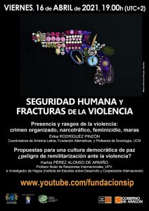 Latinoamérica: Seguridad humana y fracturas de la violencia