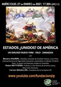 Estados ¿Unidos? de América - un diálogo Nueva York-Oslo-Zaragoza