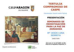 Tertulia Compromiso de Caspe - Presentación del SIP en Madrid @ Casa de Aragón en Madrid   Madrid   Comunidad de Madrid   España