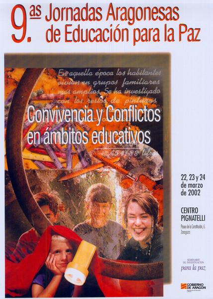 Convivencia y Conflictos en Ámbitos Educativos – IX Jornadas Aragonesas de Educación para la Paz