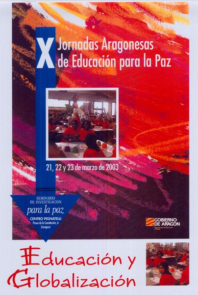 Educación y Globalización – X Jornadas Aragonesas de Educación para la Paz